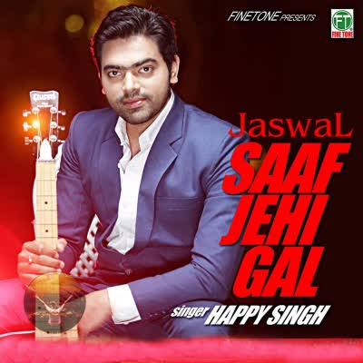 https://cover.djpunjab.org/32327/300x250/Saaf_Jehi_Gal_Happy_Singh.jpg