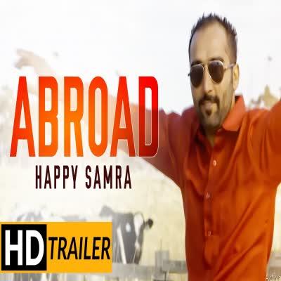 Abroad Happy Samra Mp3 Song