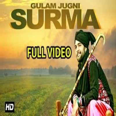 Surma Gulam Jugni Mp3 Song