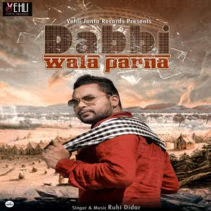 Dabbi Wala Parna Ruhi Didar Mp3 Song