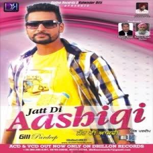 Jatt De Aashiqi Gill Pardeep Mp3 Song