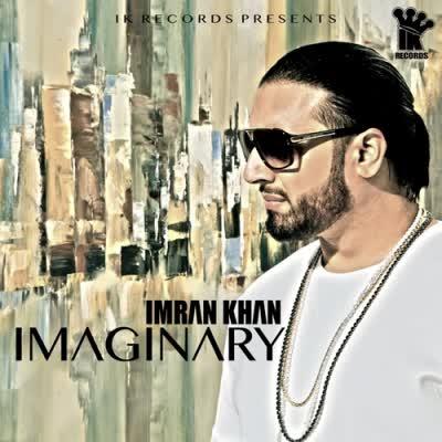 Imaginary Imran Khan Mp3 Song