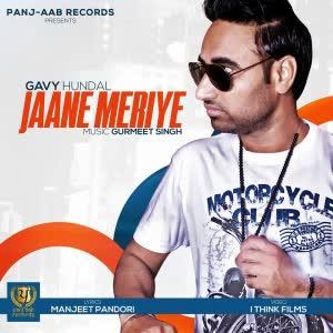 Jaane Meriye Gavy Hundal Mp3 Song