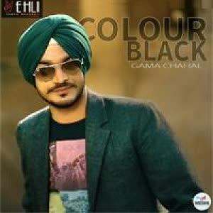 Colour Black Gama Chahal Mp3 Song