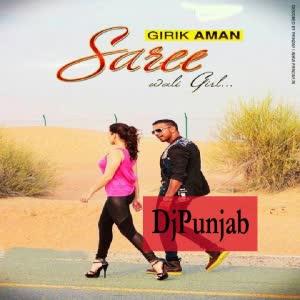 Saree Wali Girl Girik Aman Mp3 Song