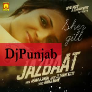 Jazbaat Heena D Singal Mp3 Song