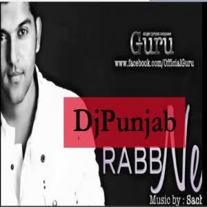 Rabb Ne Guru Mp3 Song