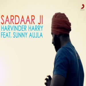 Sardaar Ji Harvinder Harry Mp3 Song