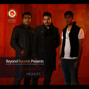 Adhi Raat Highlife Mp3 Song