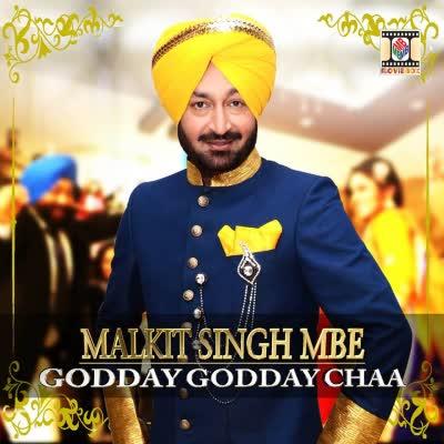 Godday Godday Chaa Malkit Singh