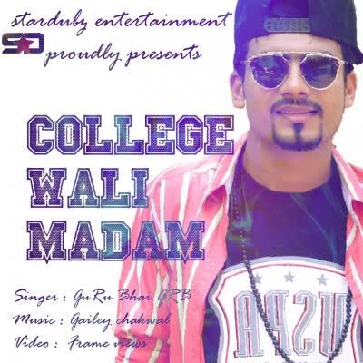 College Wali Madam Guru Bhai GRB Mp3 Song