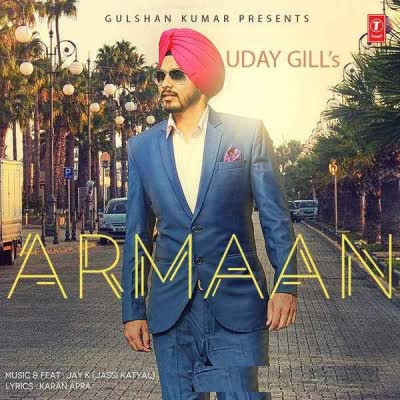 Armaan Uday Gill Mp3 Song