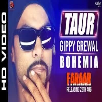 Taur Feat Bohemia Gippy Grewal