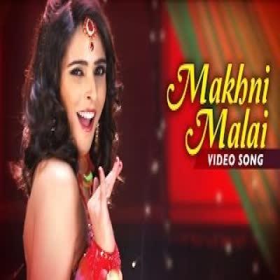 Makhani Malai Sonu Kakkar
