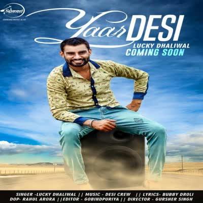 https://cover.djpunjab.org/35288/300x250/Yaar_Desi_Lucky_Dhaliwal.jpg
