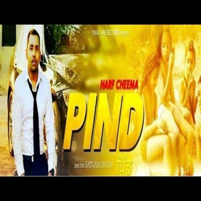 Pind Harf Cheema Mp3 Song