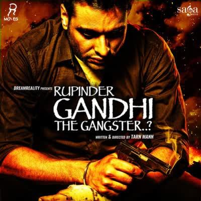 Rupinder Gandhi The Gangster Karamjit Anmol