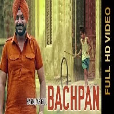 Bachpan Harmilap Gill Mp3 Song