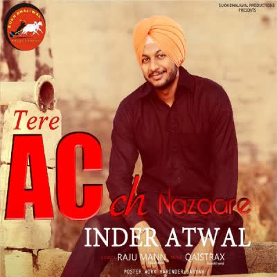 Tere AC CH Nazaare Inder Atwal Mp3 Song