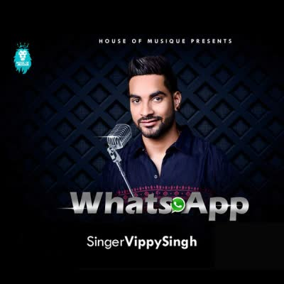 WhatsApp Vippy Singh Mp3 Song