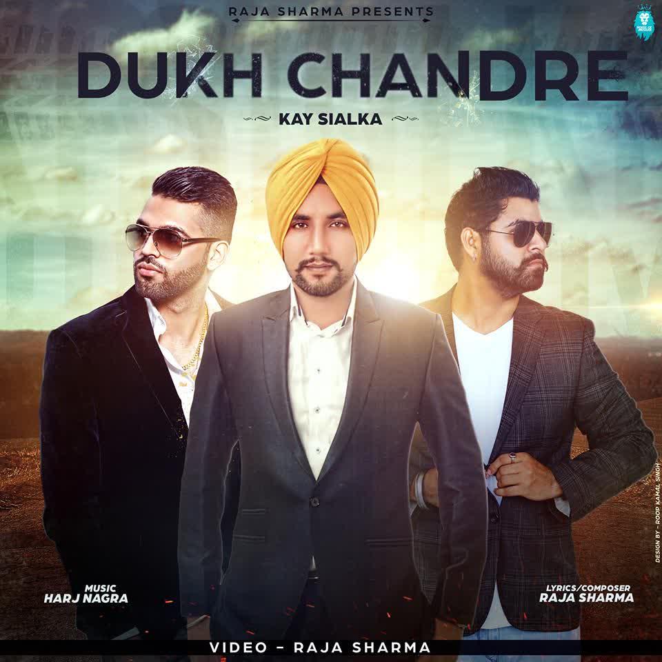 Dukh Chandre Kay Sialka