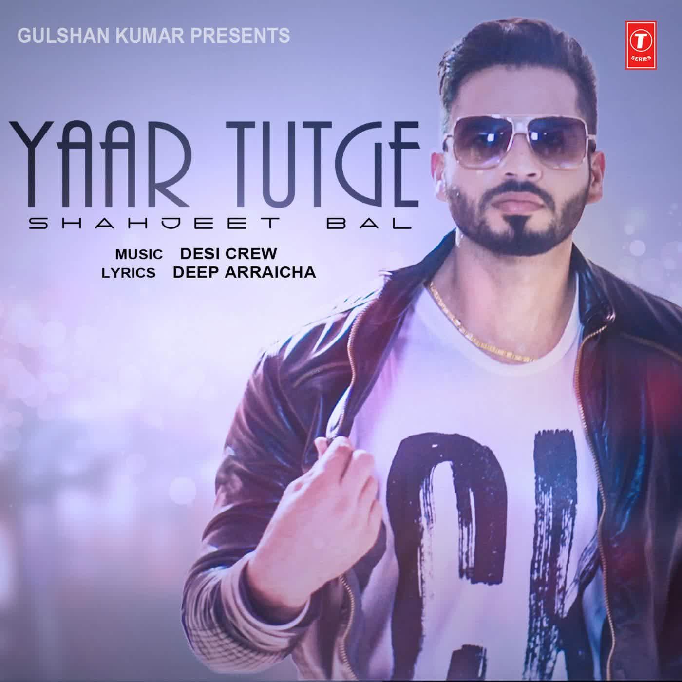 Yaar Tutge Shahjeet Bal
