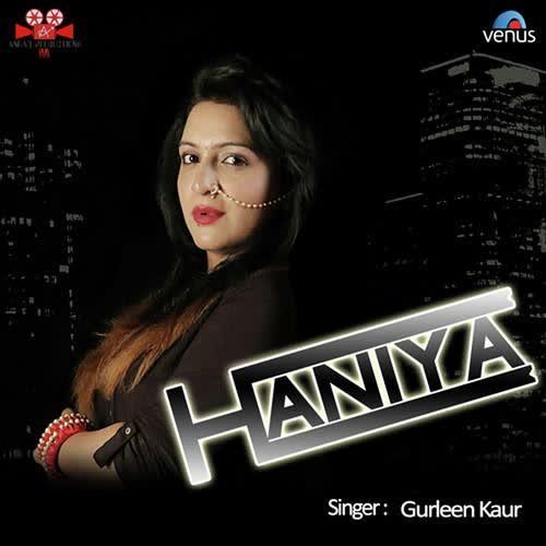 Haniya Gurleen Kaur Mp3 Song