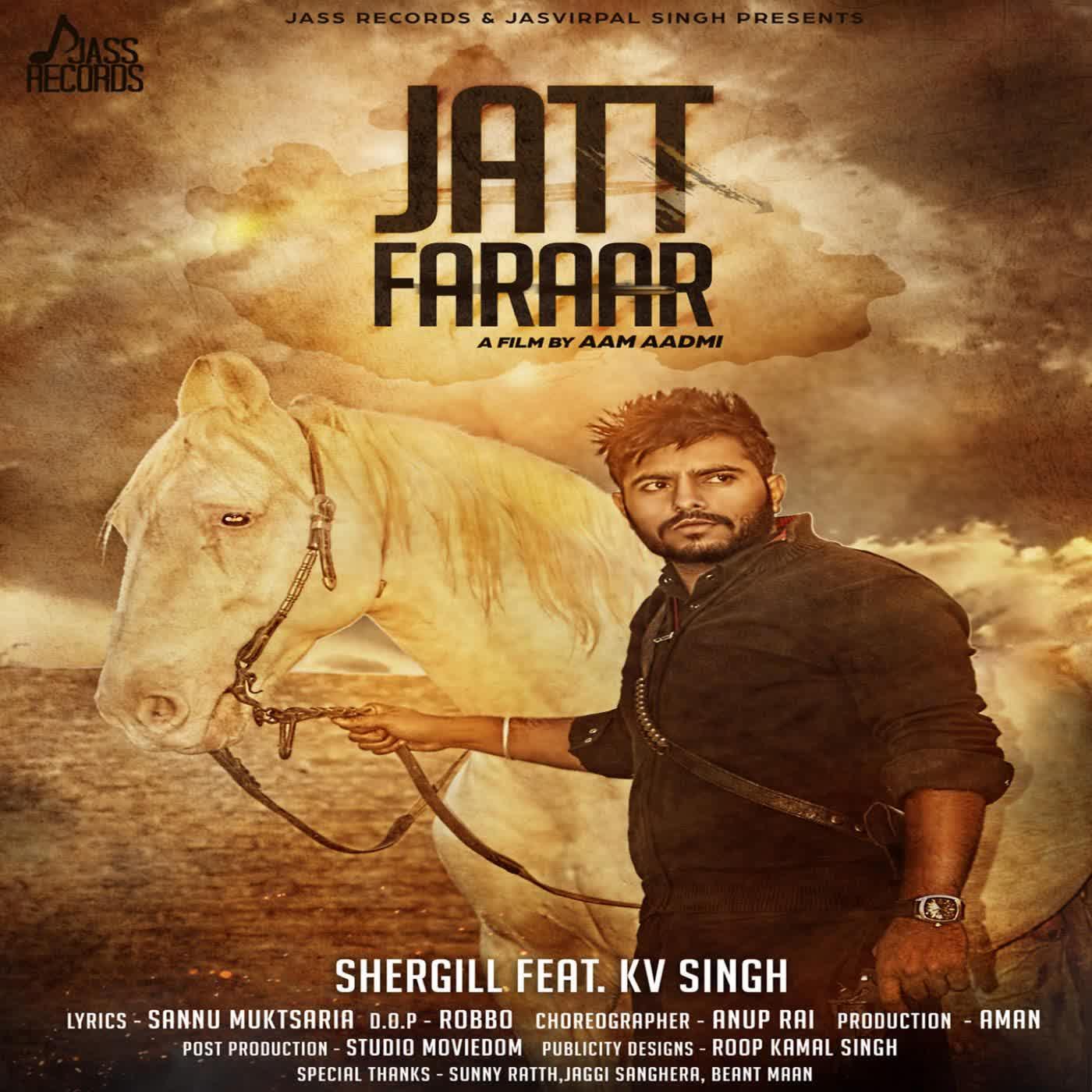 Jatt Faraar SherGill