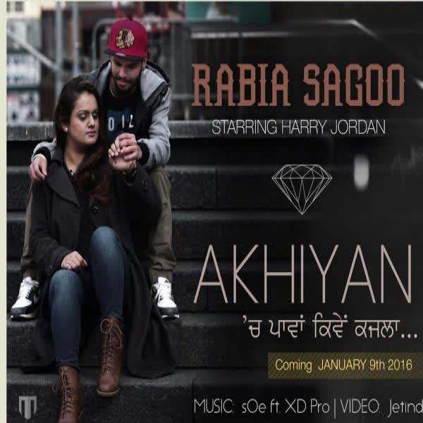Akhiyaan Shar S Amp Ravi Rbs Official Music Video Download Mp3