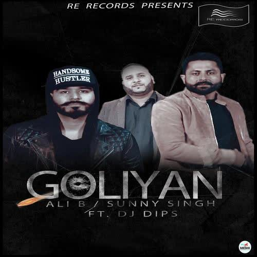 Goliyan Sunny Singh Mp3 Song