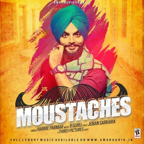 Moustaches Harrie Parmar Mp3 Song