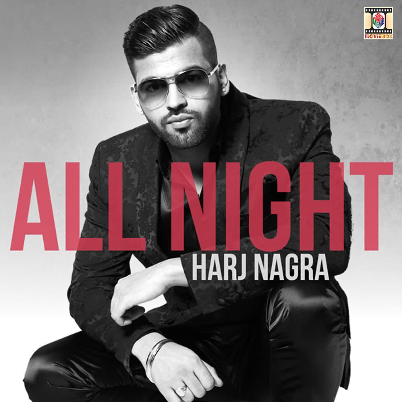 All Night Harj Nagra