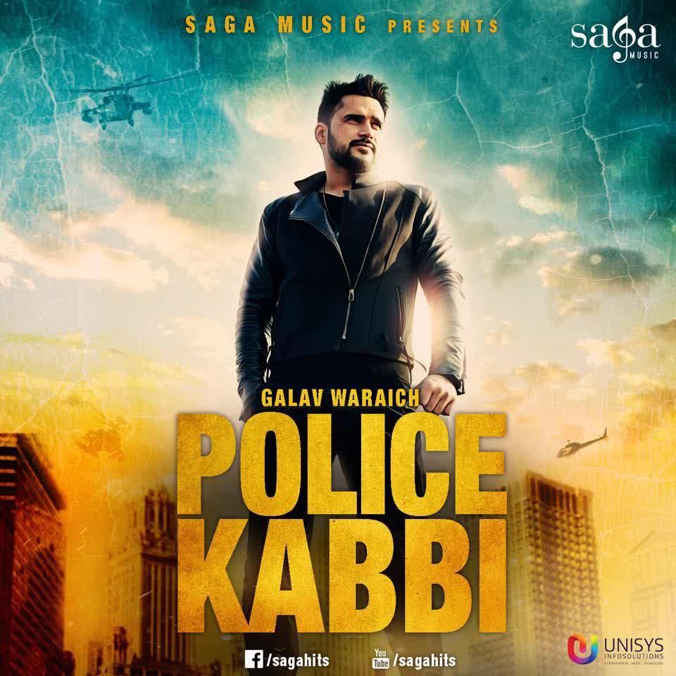 Police Kabbi Galav Waraich Mp3 Song