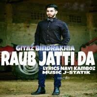 Raub Jatti Da Gitaz Bindrakhia Mp3 Song
