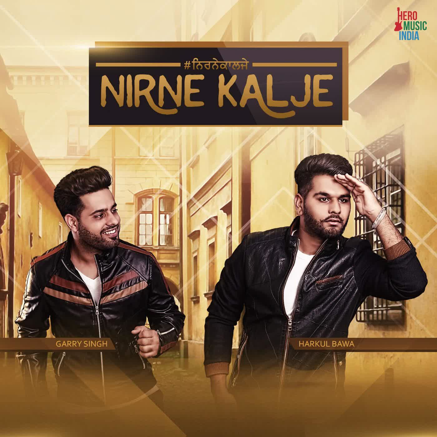 Nirne Kalje Garry Singh Mp3 Song