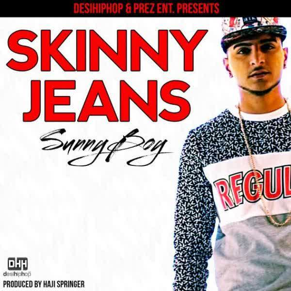 Skinny Jeans Sunny Boy Mp3 Song