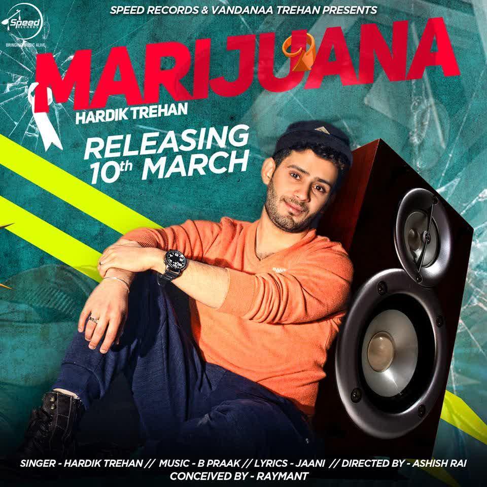 Marijuana Hardik Trehan Mp3 Song