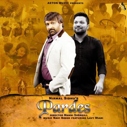 Pardes New Mp3 Songs Videos Song