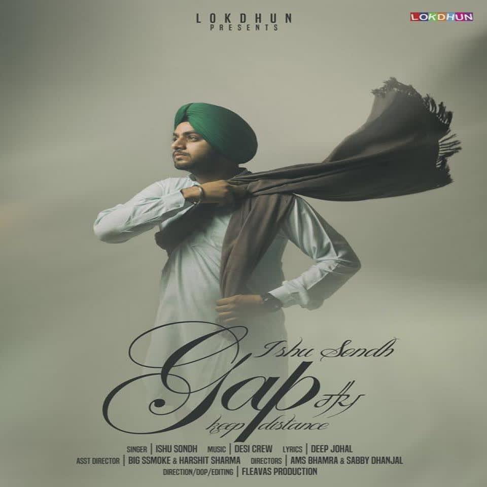 Gap (Keep Distance) Ishu Sondh Mp3 Song