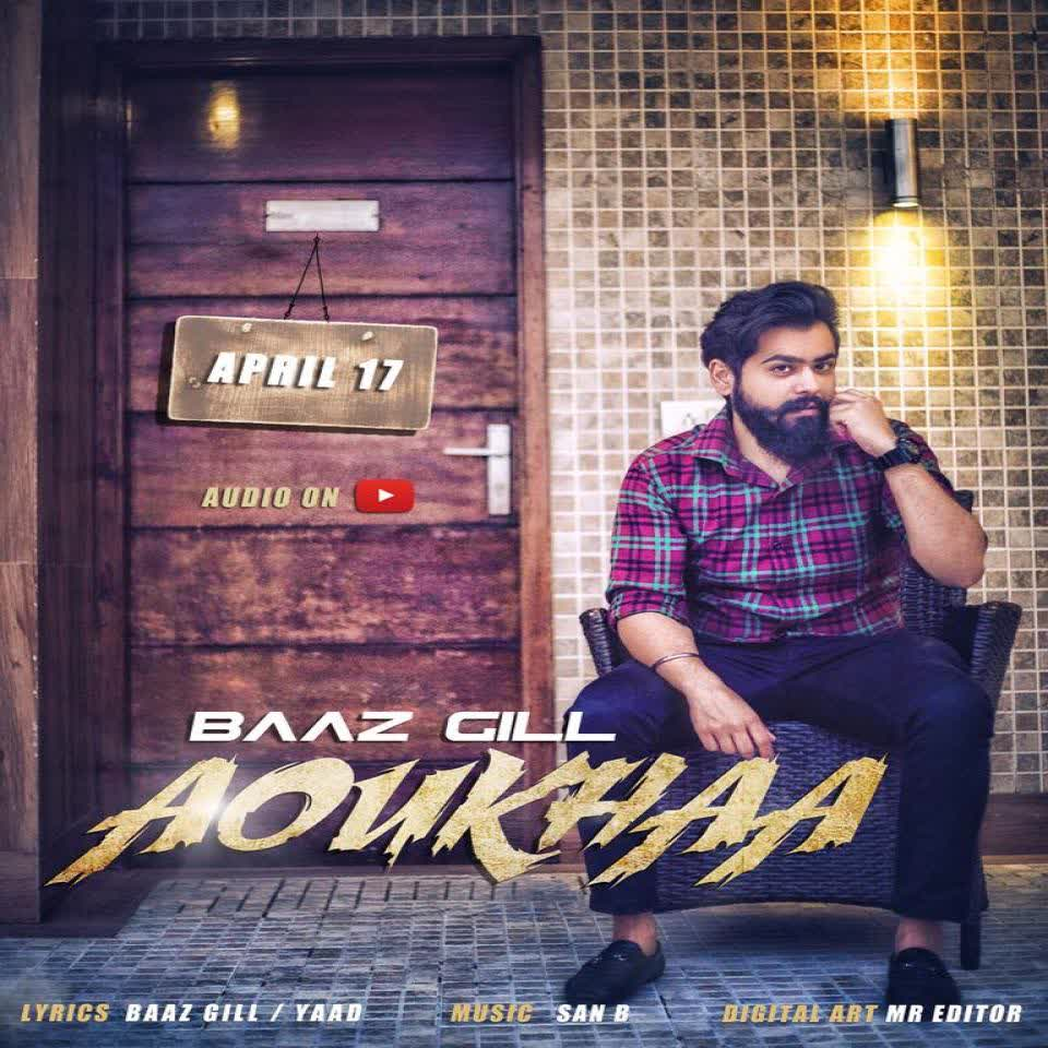 Aoukhaa - Baaz Gill Full Album Download - DjPunjab