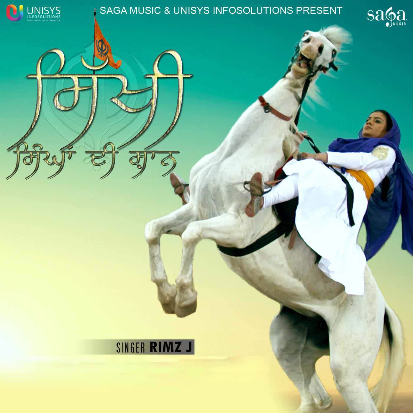 Sikhi Singhan Di Shaan Rimz J