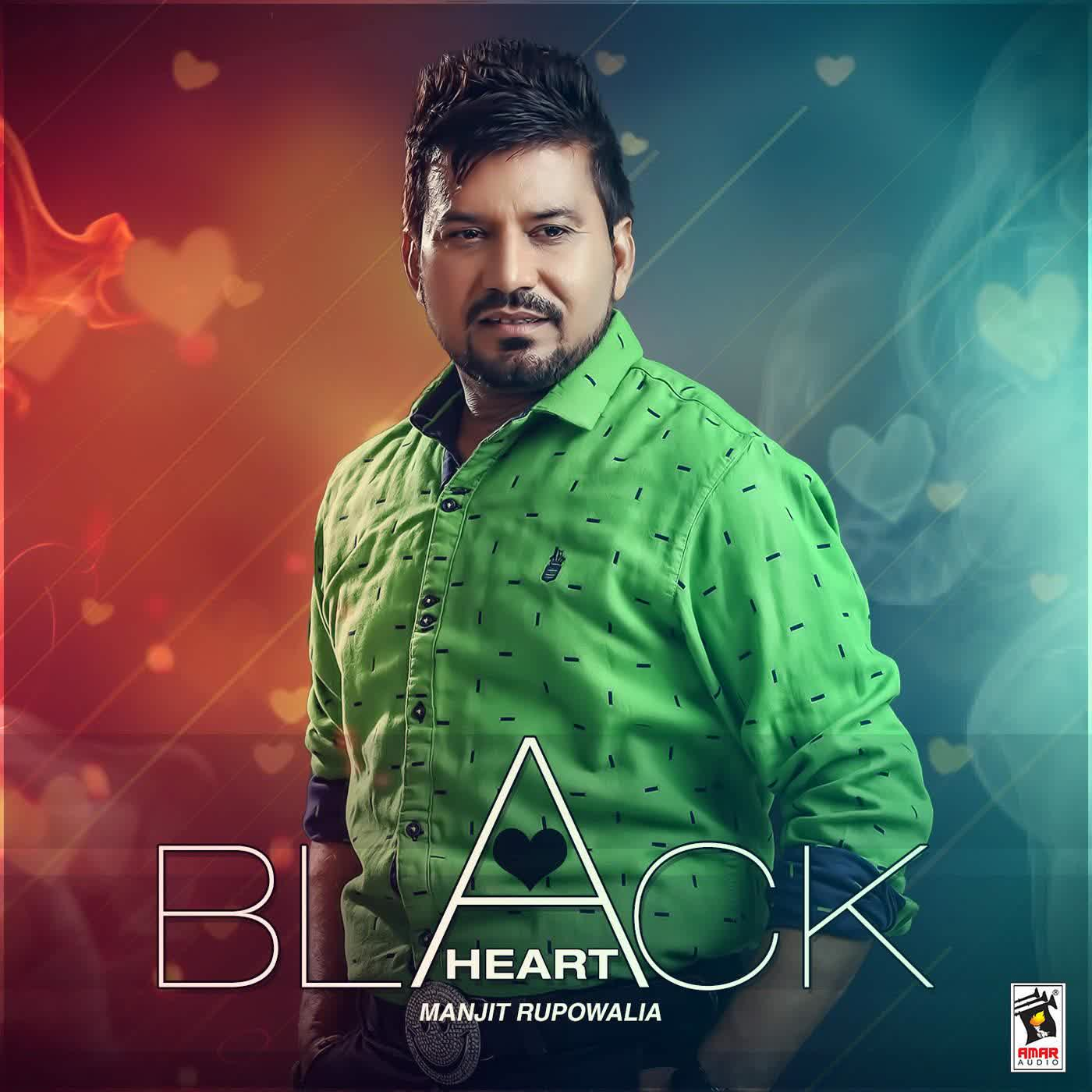 Black Heart Manjit Rupowalia Mp3 Song Djpunjab