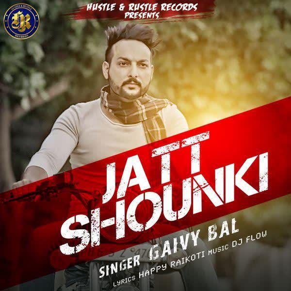 Jatt Shounki Gaivy Bal