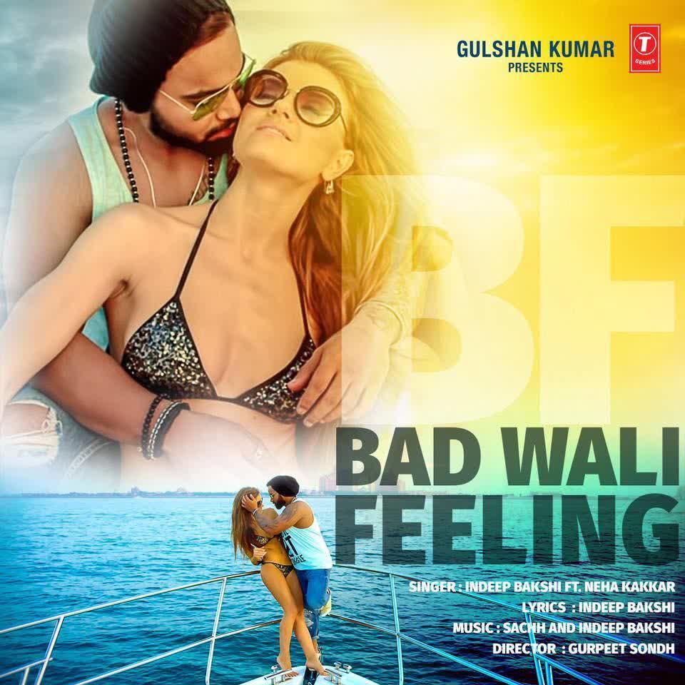 Bad Wali Feeling Indeep Bakshi