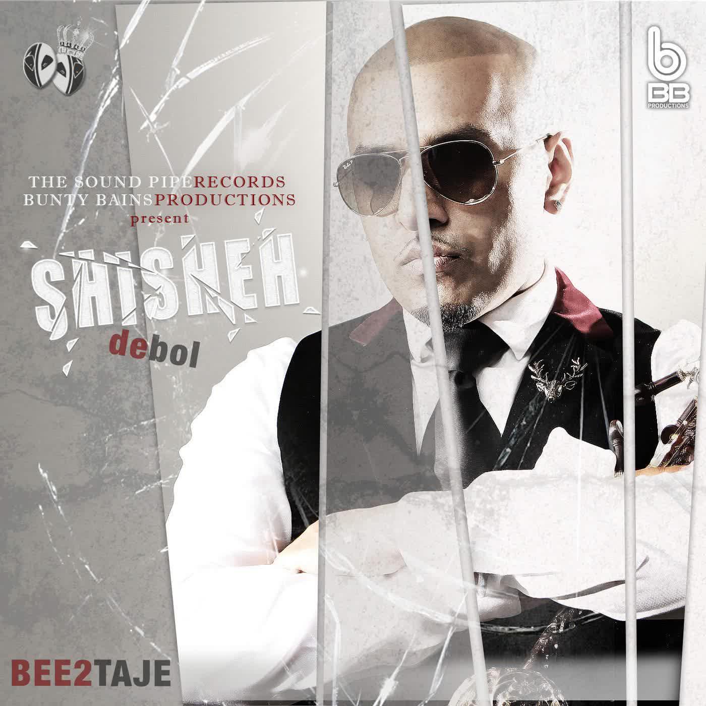 Shisheh De Bol Bee 2 Mp3 Song
