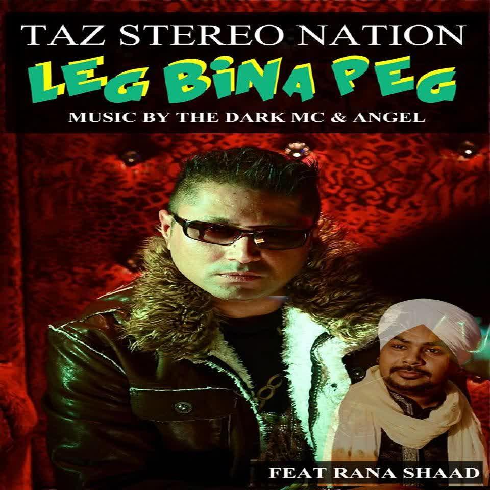 Leg Bina Peg Taz Stereo Nation Mp3 Song