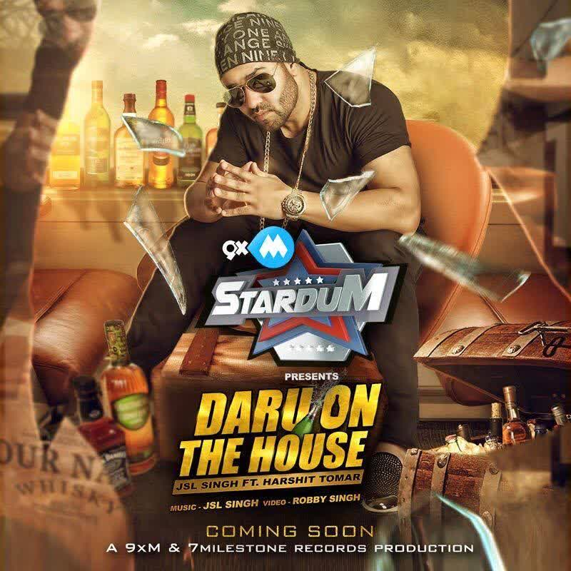 Daru On The House JSL Singh Mp3 Song