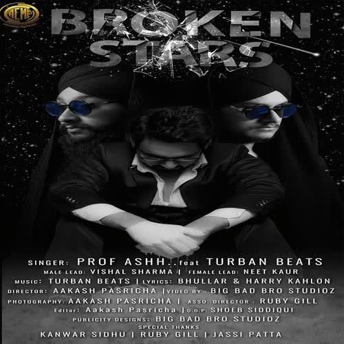 Broken Stars Prof Ashh Mp3 Song