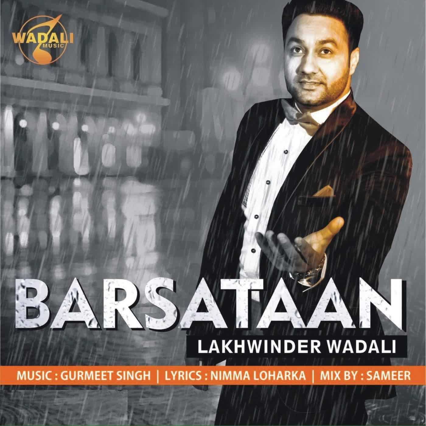 Barsataan Lakhwinder Wadali Mp3 Song