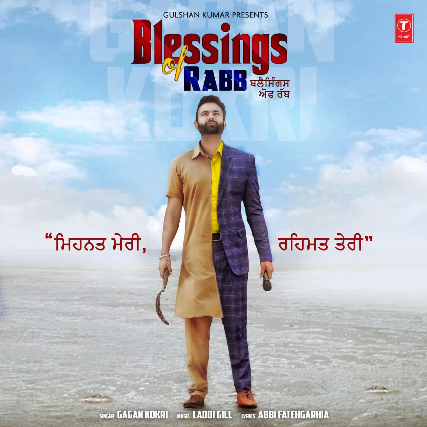 Blessings Of Rabb Gagan Kokri